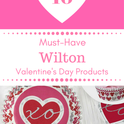 10 Must-Have Wilton Valentine's Day Products