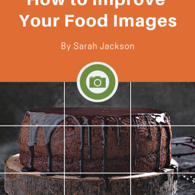 How to Improve Your Food Images